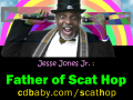 Jesse Jones Scat Hop - Father of Scat Hop