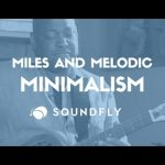 Miles Davis and Melodic Minimalism