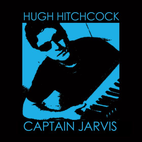 Electric Jazz Funk new single release Captain Jarvis by Hugh Hitchcock